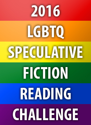 2016 LGBTQ Speculative Fiction Reading Challenge